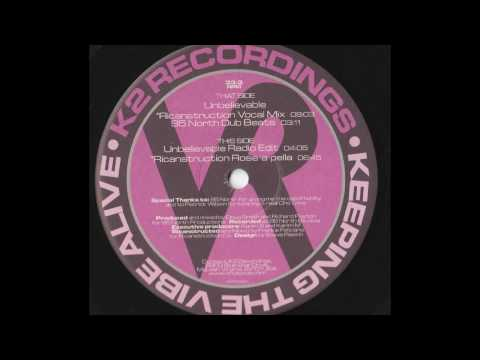 95 North ft. Heather Rose - Unbelievable (Ricanstruction Vocal Mix)