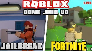Roblox Stream!| Jailbreak UPDATE is out and Roblox fortnite Island Royale || Come join me! 😀💖