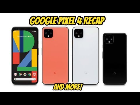 google-pixel-4-launch-event-recap-and-more!