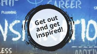 Get out and get inspired!