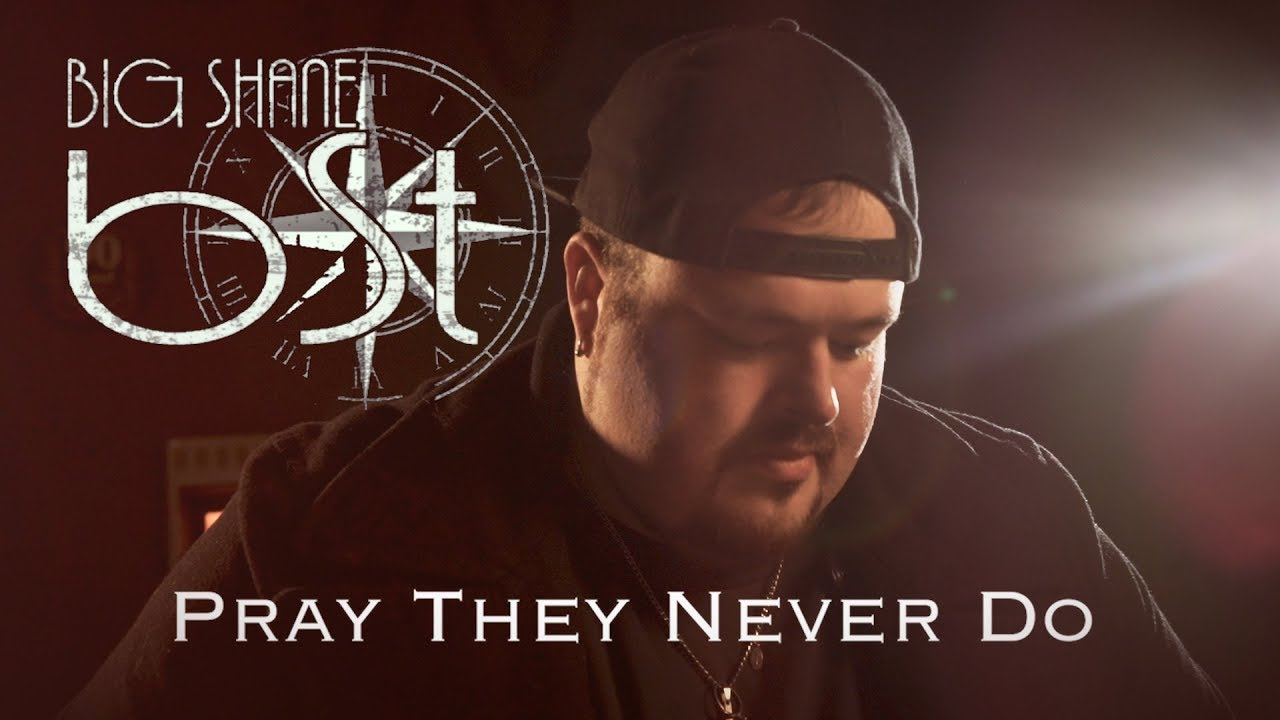 Big Shane Thornton - Pray They Never Do (OFFICIAL VIDEO)