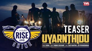 UYARNTHIDU Official Teaser from Rise and Shine | Singles by Sivam | HD