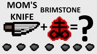 The Binding Of Isaac: Rebirth - MOM'S KNIFE + BRIMSTONE - SICK COMBOS Ep. 12