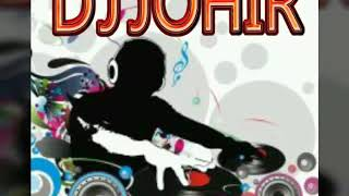 DJ JOHIR MIX