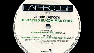 Justin Berkovi - Sustained Buxom Mad Chips ( Daze Maxim Remix )