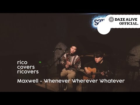 [RICOVERs] Rico - Whenever Wherever Whatever (Maxwell Cover)