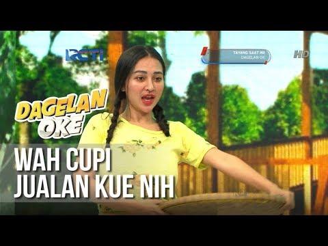 Dagelan OK -  Wah Cupi Jualan Kue Nih [26 Januari 2019]