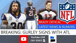 Tom Brady's Contract Details, Gurley To Falcons, Live NFL Free Agency News -Signings, Trades, Rumors