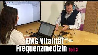 EMG Vitalität - Frequenzmedizin - Teil 3