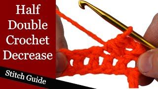 half double crochet decrease stitch guide