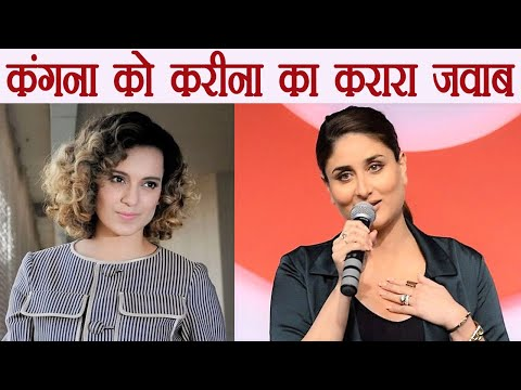Kareena Kapoor Khan SLAMS Kangana Ranaut ; Here's Why   FilmiBeat