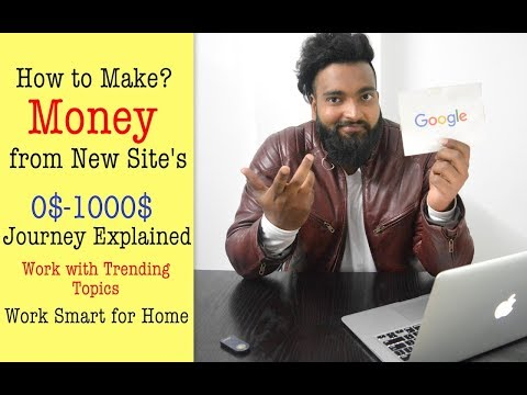 How to Use Trending Topics to Make Money - Journey of 0 to 1000$ with Site Proof