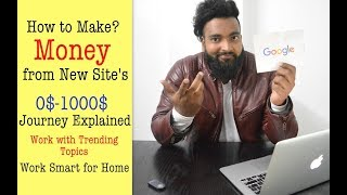 Video How to Use Trending Topics to Make Money - Journey of 0 to 1000$ with Site Proof download MP3, 3GP, MP4, WEBM, AVI, FLV November 2018