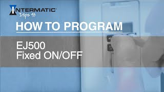 how to program ej500 fixed on off