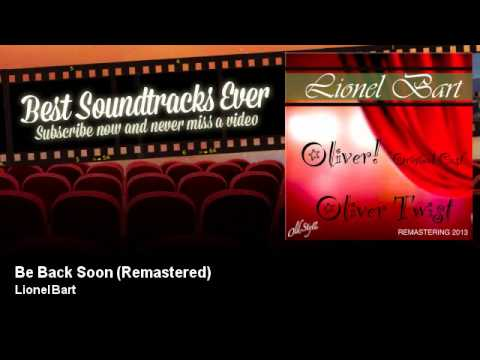 Lionel Bart - Be Back Soon - Remastered - Oliver