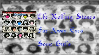 The Rolling Stones - Far Away Eyes (Lyrics)