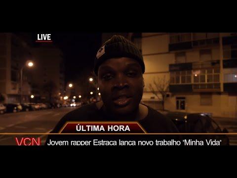 Estraca - Minha Vida (Official Music Video)