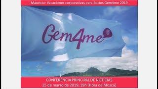 GEM4ME. CONFERENCIA PRINCIPAL DE NOTICIAS. 25 de marzo de 2019