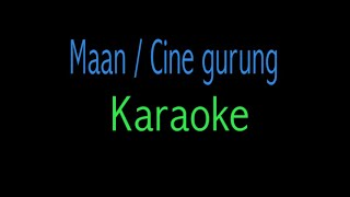 Mann Karaoke Ciney Gurung