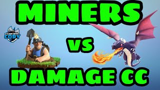 HOW TO 3 STAR WITH MINERS VS DAMAGE CC, CLASH OF CLANS
