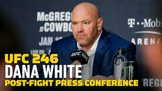 UFC 246: Dana White Post-Fight Press Conference - MMA Fighting