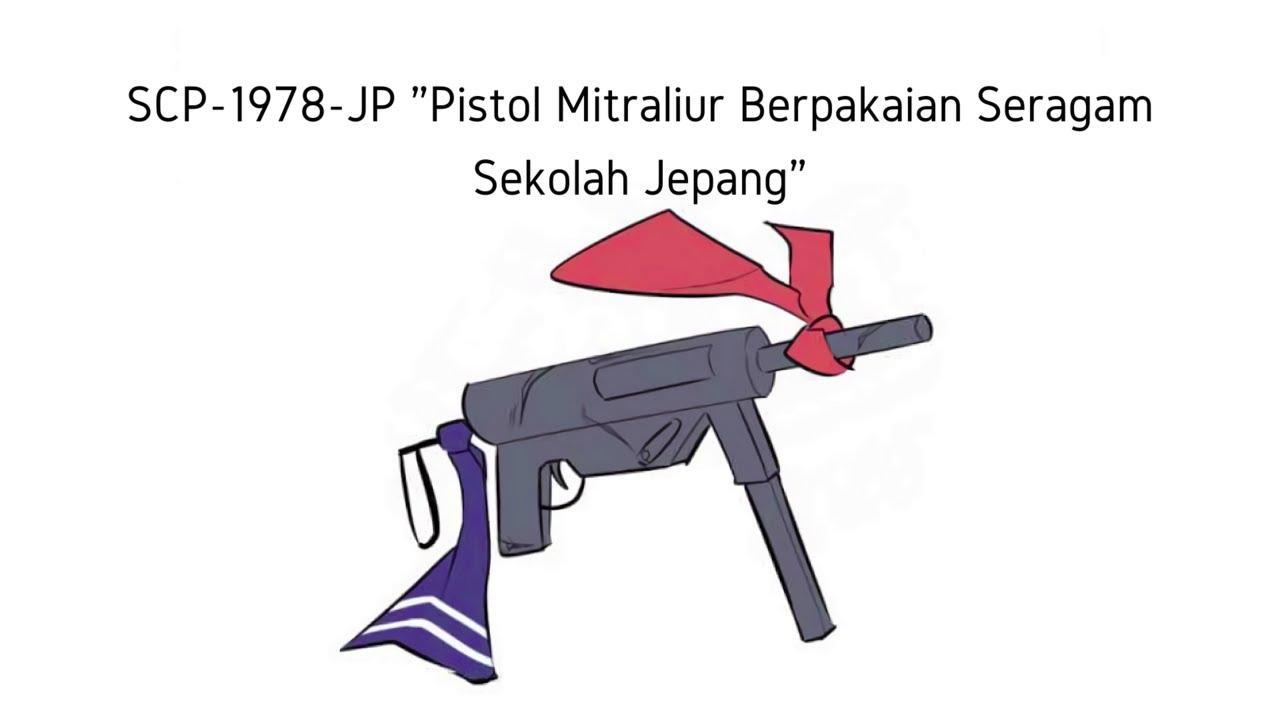 "SMG Seragam Sekolah Jepang - SCP-1978-JP ""Sailor Uniform Submachine Gun"" (Komik SCP Oversimplified)"
