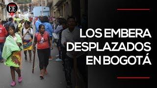 ONIC denuncia grave situación humanitaria de los indígenas Emberá en Bogotá | El Espectador