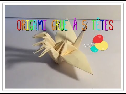 ORIGAMI GRUE À 5 TÊTES / CRANE 5 HEADS (Modele Traditionel)