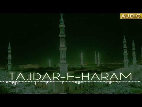 Original Qawwali (Tajdar e Haram) By-Amjad Sabri | Madina | Makkah