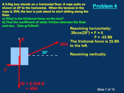 M15b Forces: Equilibrium and Problem Solving. Part 2 of 2.