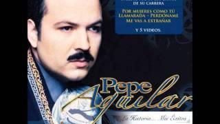 Por Una Mujer Bonita - Pepe Aguilar