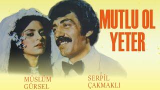 Mutlu Ol Yeter (1981) - Müslüm Gürses & Serpil Çakmaklı