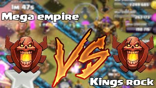 Clash of clans - KINGS ROCK vs. MEGA EMPIRE (Leaderboard wars)