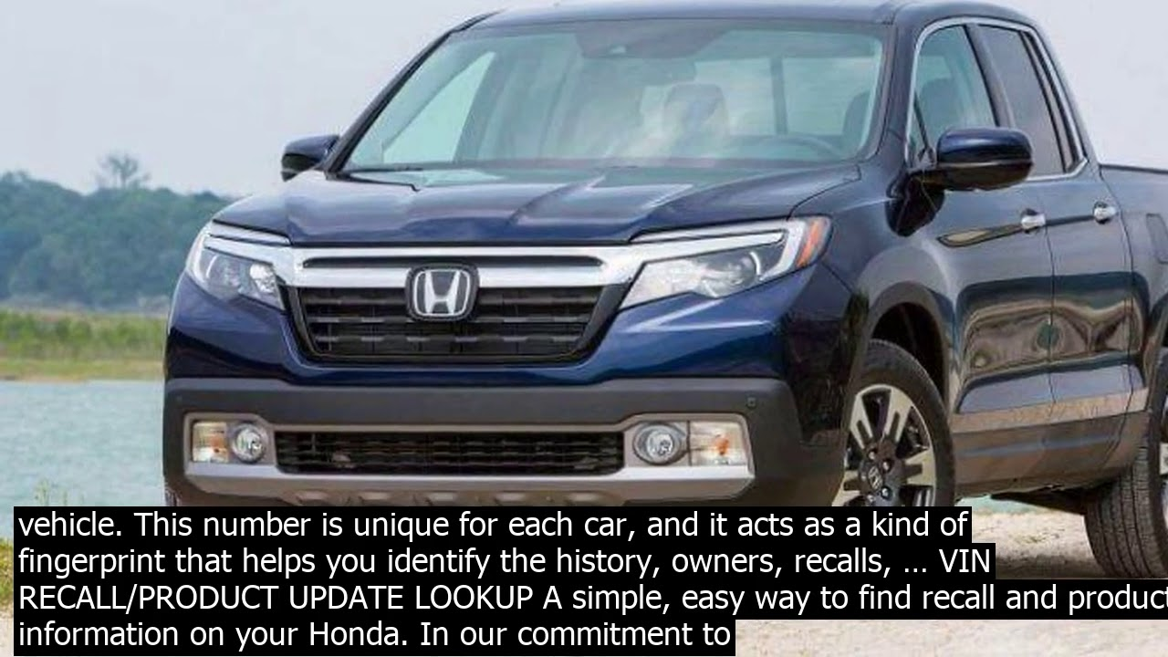Honda Ridgeline Vin Check Germany Put Honda Vin Number Into A Honda Decoder Which You Can Youtube
