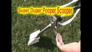 Super Duper Pooper Scooper