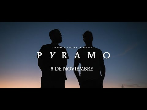SHARIF & MXRGXN - Del Amor y la Muerte [PYRAMO] (Documental)