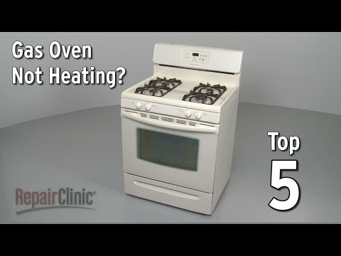 Top 5 Reasons Gas Oven Won't Heat?