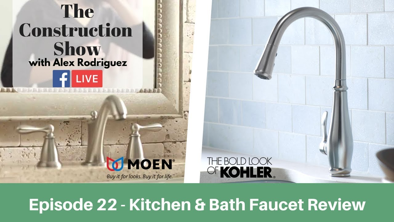 how to choose the right faucet moen kohler faucet review the construction show
