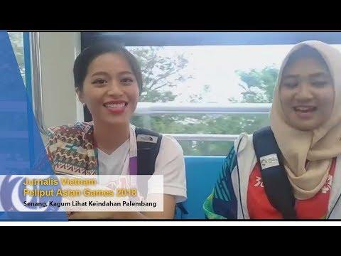 Jurnalis Vietnam Peliput Asian Games 2018 Senang Dan Kagum Lihat Keindahan Palembang