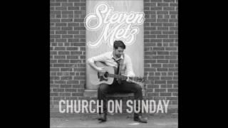 Steven Metz Church On Sunday