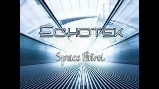 Echotek - Space Patrol