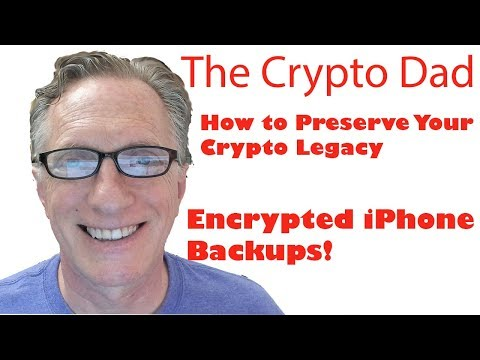 How to Preserve Your Crypto Legacy Part 2 (Encrypted iPhone backup and restore using iTunes)