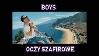 Download lagu BOYS - OCZY SZAFIROWE
