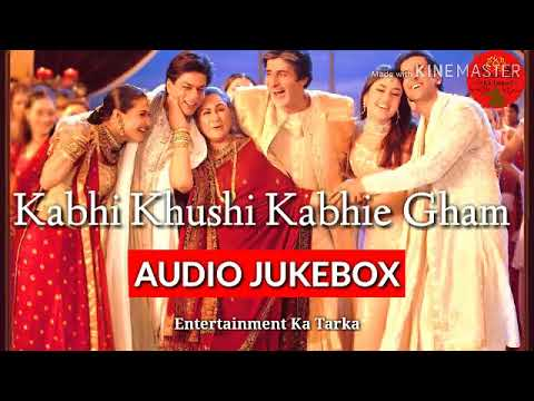 Kabhi Khushi Kabhie Gham All Songs Jukebox | K3G Full Audio Jukebox | Entertainment Ka Tarka