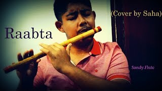 Melodious Flute Cover | Raabta | Cover by Saha | Flute Instrumental |