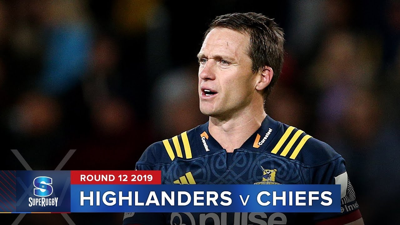 Highlanders v Chiefs | Super Rugby 2019 Rd 12 Highlights
