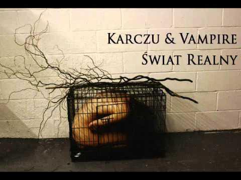 Karczu & Vampire - Świat Realny