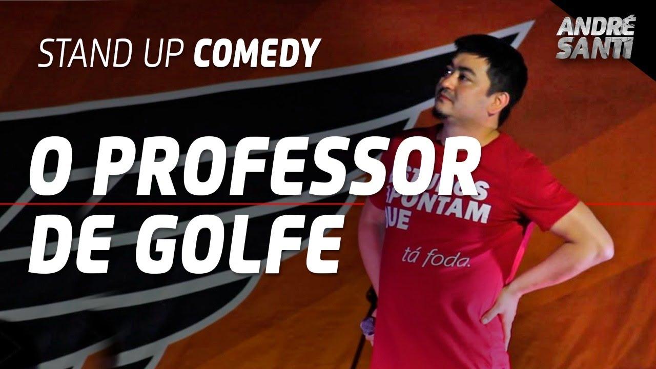 PROFESSOR DE GOLFE NO SHOW DE COMÉDIA | André Santi | Stand Up Comedy
