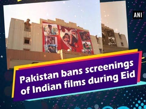 Pakistan bans screenings of Indian films during Eid - Entertainment News