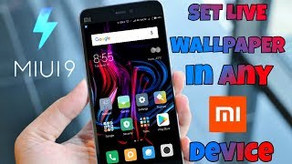 Set Live Wallpaper In Any Xiaomi Miui 9 Devices Easily   Live Wallpaper In Mi Note 4   Swanky Abhi